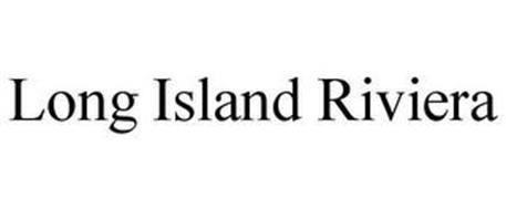 LONG ISLAND RIVIERA