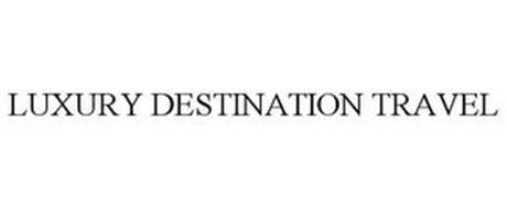 LUXURY DESTINATION TRAVEL
