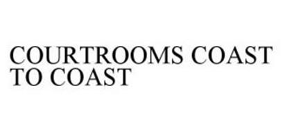 COURTROOMS COAST TO COAST