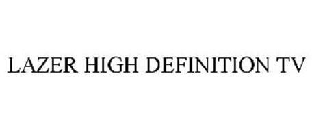 LAZER HIGH DEFINITION TV