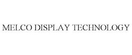 MELCO DISPLAY TECHNOLOGY