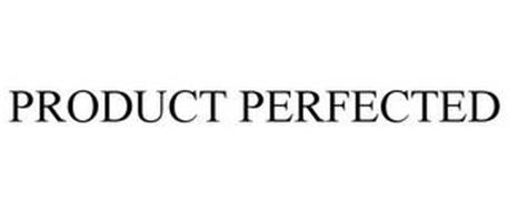 PRODUCT PERFECTED