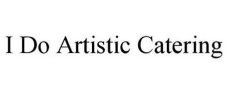 I DO ARTISTIC CATERING