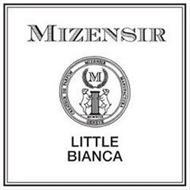 MIZENSIR CREATEUR DE PARFUM MIZENSIR MANUFACTURA GENEVE M MCMXCIX LITTLE BIANCA