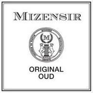 MIZENSIR CREATEUR DE PARFUM MIZENSIR MANUFACTURA GENEVE M MCMXCIX ORIGINAL OUD