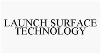 LAUNCH SURFACE TECHNOLOGY