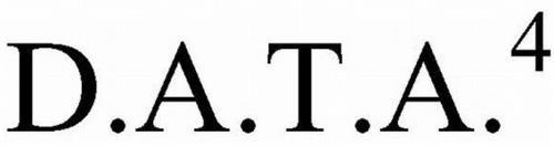 D.A.T.A.4