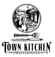 TOWN, KITCHEN, PROVISIONS