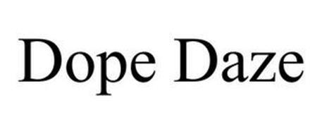 DOPE DAZE