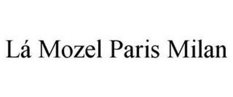 LÁ MOZEL PARIS MILAN