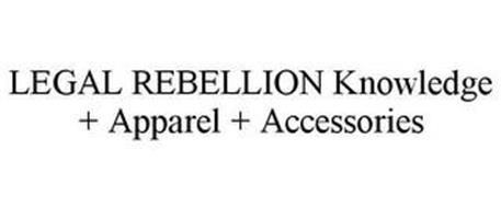 LEGAL REBELLION KNOWLEDGE + APPAREL + ACCESSORIES