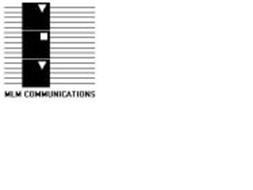 MLM COMMUNICATIONS