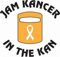 JAM KANCER IN THE KAN