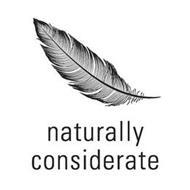 NATURALLY CONSIDERATE