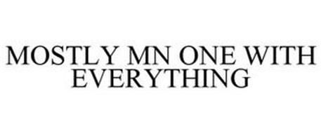MOSTLY MN ONE WITH EVERYTHING