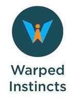 WARPED INSTINCTS