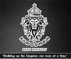 "KINGSMEN MENS MINISTRY. ""BUILDING UP THE KINGDOM ONE MAN AT A TIME"""