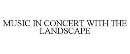 MUSIC IN CONCERT WITH THE LANDSCAPE