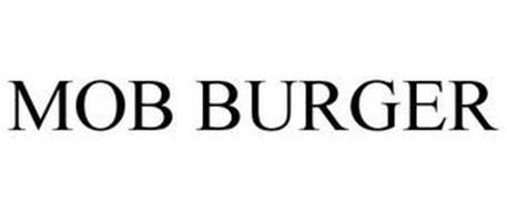 MOB BURGER