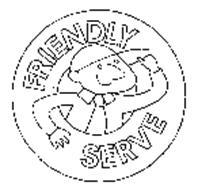 FRIENDLY SERVE