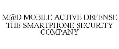 M@D MOBILE ACTIVE DEFENSE THE SMARTPHONE SECURITY COMPANY
