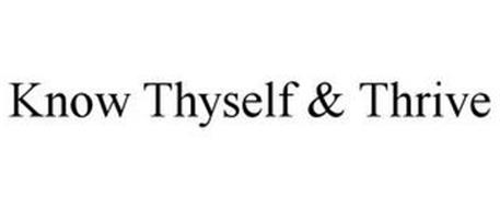 KNOW THYSELF & THRIVE