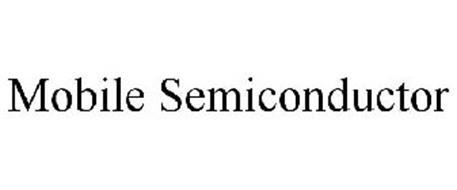 MOBILE SEMICONDUCTOR