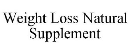 WEIGHT LOSS NATURAL SUPPLEMENT