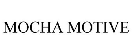 MOCHA MOTIVE