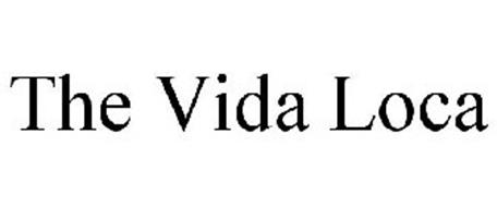 THE VIDA LOCA
