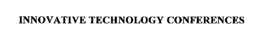 INNOVATIVE TECHNOLOGY CONFERENCES