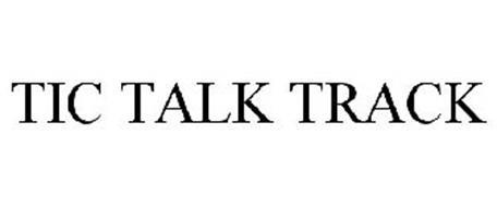TIC TALK TRACK
