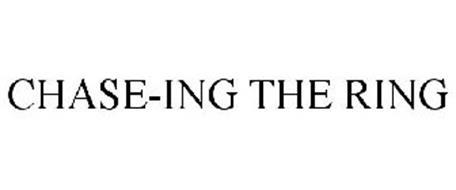 CHASE-ING THE RING