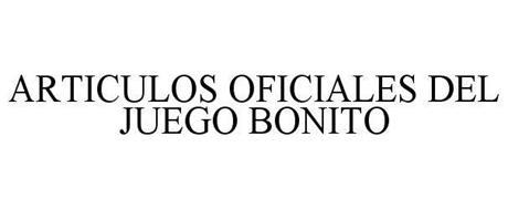 ARTICULOS OFICIALES DEL JUEGO BONITO