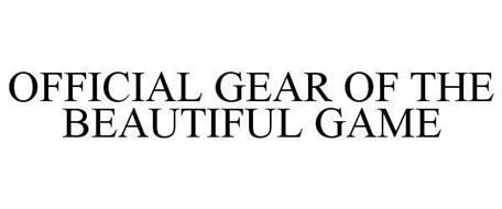 OFFICIAL GEAR OF THE BEAUTIFUL GAME