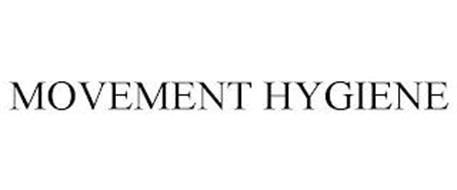 MOVEMENT HYGIENE