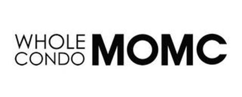WHOLE CONDO MOMC