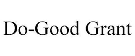 DO-GOOD GRANT