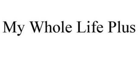 MY WHOLE LIFE PLUS