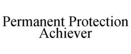 PERMANENT PROTECTION ACHIEVER