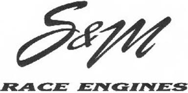 S & M RACE ENGINES