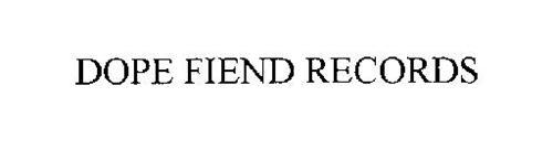 DOPE FIEND RECORDS