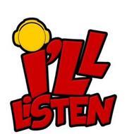 I'LL LISTEN