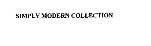 SIMPLY MODERN COLLECTION