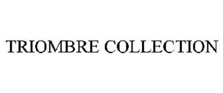 TRIOMBRE COLLECTION