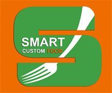 S SMART CUSTOM FOOD