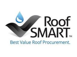 ROOFSMART BEST VALUE ROOF PROCUREMENT.