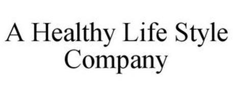 A HEALTHY LIFE STYLE COMPANY