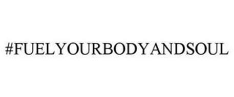 #FUELYOURBODYANDSOUL