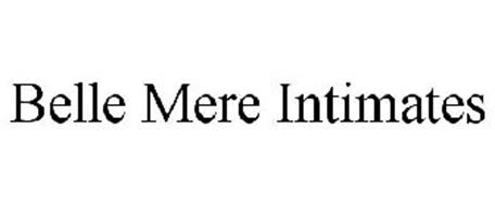 BELLE MERE INTIMATES
